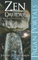 Pagan Portals - Zen Druidry