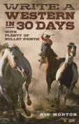 Write a Western in 30 Days