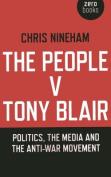 The People v. Tony Blair