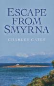 Escape from Smyrna