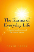 The Karma of Everyday Life