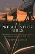 The Prescientific Bible