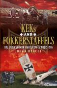 History of the German KEK and Fokkerstaffels