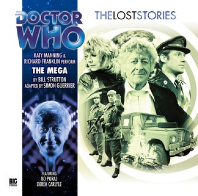 The Mega (Doctor Who: The Lost Stories)