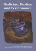 Medicine, Healing and Performance