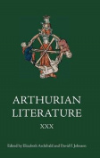 Arthurian Literature XXX: XXX