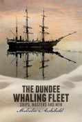 The Dundee Whaling Fleet