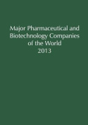 Major Pharmaceutical & Biotechnology Companies of the World 2013