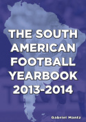 The South American Football Yearbook 2013-2014