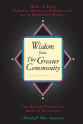 Wisdom from the Greater Community, Vol II
