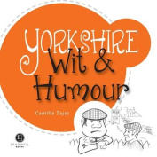 Yorkshire Wit & Humour