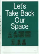 Let's Take Back Our Space