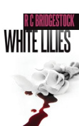 White Lilies (D.I. Dylan)