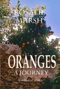 Oranges: A Journey