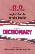 English-Yoruba & Yoruba-English One-to-One Dictionary