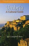 Umbria: A Cutlural Guide