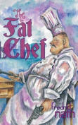 The Fat Chef - a World War 2 Novel