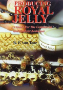 Producing Royal Jelly