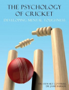 The Psychology of Cricket