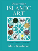 Discovering Islamic Art