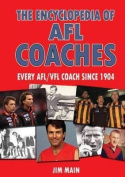 The Encyclopedia of AFL Coaches