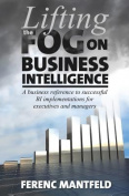 Lifting the Fog on Business Intelligence