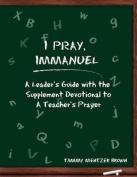I Pray Immanuel