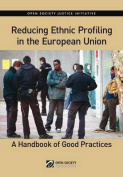 Reducing Ethnic Profiling in the Europen Union