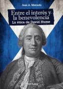 Entre El Interes y La Benevolencia [Spanish]