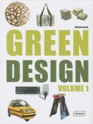 Green Design, Volume 1