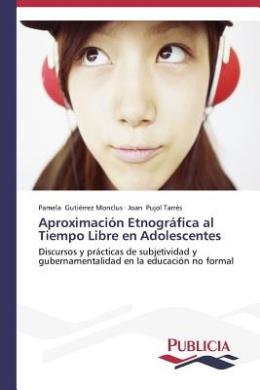 Aproximacion Etnografica Al Tiempo Libre En Adolescentes