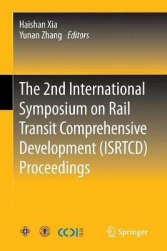 2nd International Symposium on Rail Transit Comprehensive Development (ISRTCD)