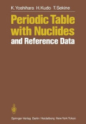 Periodic Table with Nuclides and Reference Data