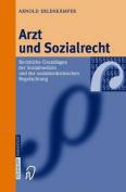 Arzt Und Sozialrecht [GER]