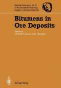 Bitumens in Ore Deposits (Special Publication of the Society for Geology Applied to Mineral Deposits