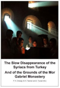 The Slow Disappearance of the Syriacs from Turkey