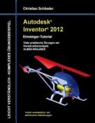 Autodesk Inventor 2012 - Einsteiger-Tutorial [GER]