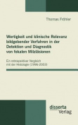 Wertigkeit Und Klinische Relevanz Bildgebender Verfahren in Der Detektion Und Diagnostik Von Fokalen Milzlasionen [GER]