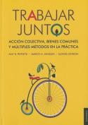 Trabajar Juntos [Spanish]