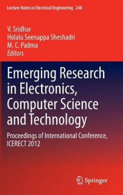 Emerging Research in Electronics, Computer Science and Technology (Lecture Notes in Electrical Engineering)