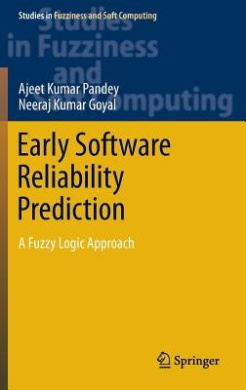 Early Software Reliability Prediction (Studies in Fuzziness and Soft Computing)