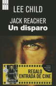 Jack Reacher un Disparo = Jack Reacher One Shot [Spanish]