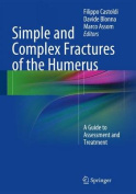 Simple and Complex Fractures of the Humerus
