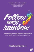 Follow Every Rainbow
