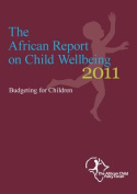 The African Report on Child Wellbeing 2011