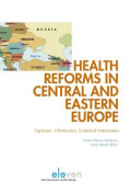 Health Reforms in Central and Eastern Europe