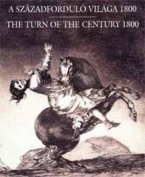 The Turn of the Century 1800