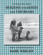 Holiday for Edith and the Bears