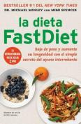 La Dieta Fastdiet [Spanish]