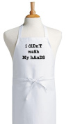 I Didn't Wash My Hands Funny Aprons For Men Or Women